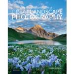 Art Science Craft of Great Landscape Photo - Glenn Randall