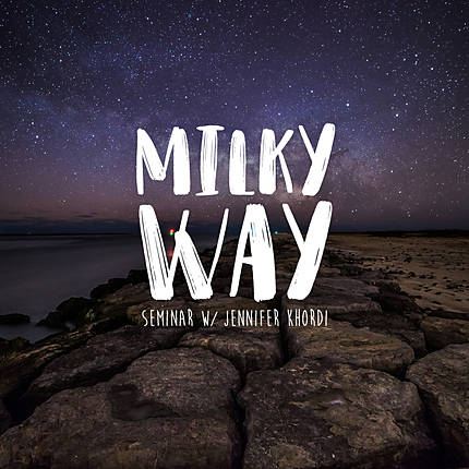 Milky Way Seminar with Jennifer Khordi