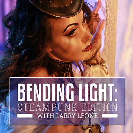 Bending Light: Steampunk Edition with Larry Leone