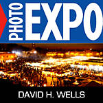 EXPO: Morocco: A Visual Feast with David H. Wells